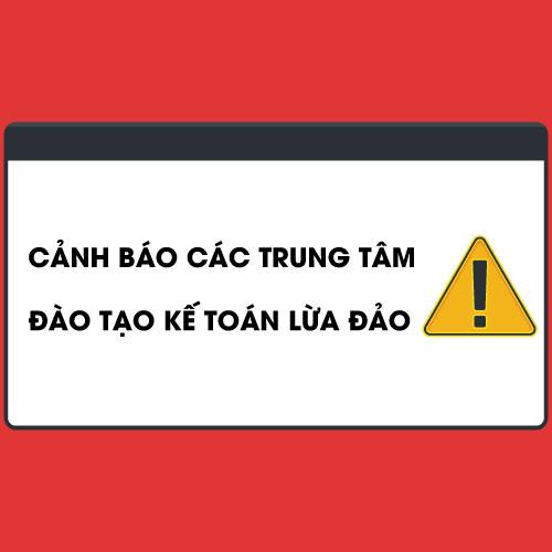 Canh-bao-cac-trung-tam-ke-toan-lua-dao