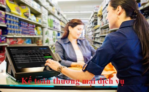 Công việc kế toán thương mại và dịch vụ