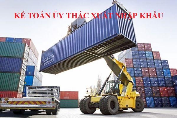 Kế toán ủy thác xuất nhập khẩu