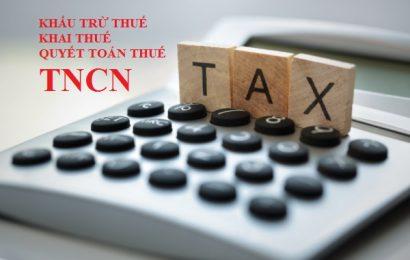 Khấu trừ thuế, khai thuế, quyết toán thuế TNCN