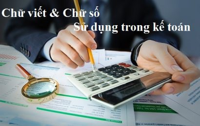 Quy định về chữ viết và chữ số sử dụng trong kế toán