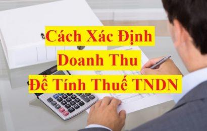 15 trường hợp xác định doanh thu để tính thu nhập chịu thuế