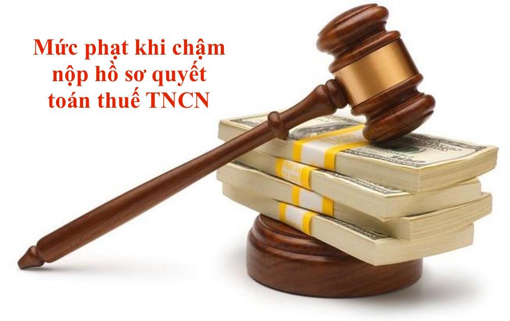 mức phạt khi nộp chậm báo cáo thuế TNCN