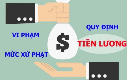 Những vi phạm quy định về tiền lương và mức phạt mới nhất