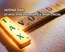 Hướng dẫn kê khai thuế thu nhập cá nhân