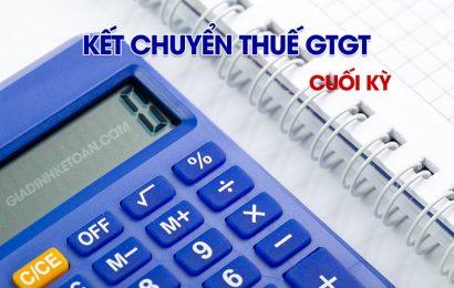 Các Bút Toán Kết Chuyển Thuế GTGT Cuối Kỳ